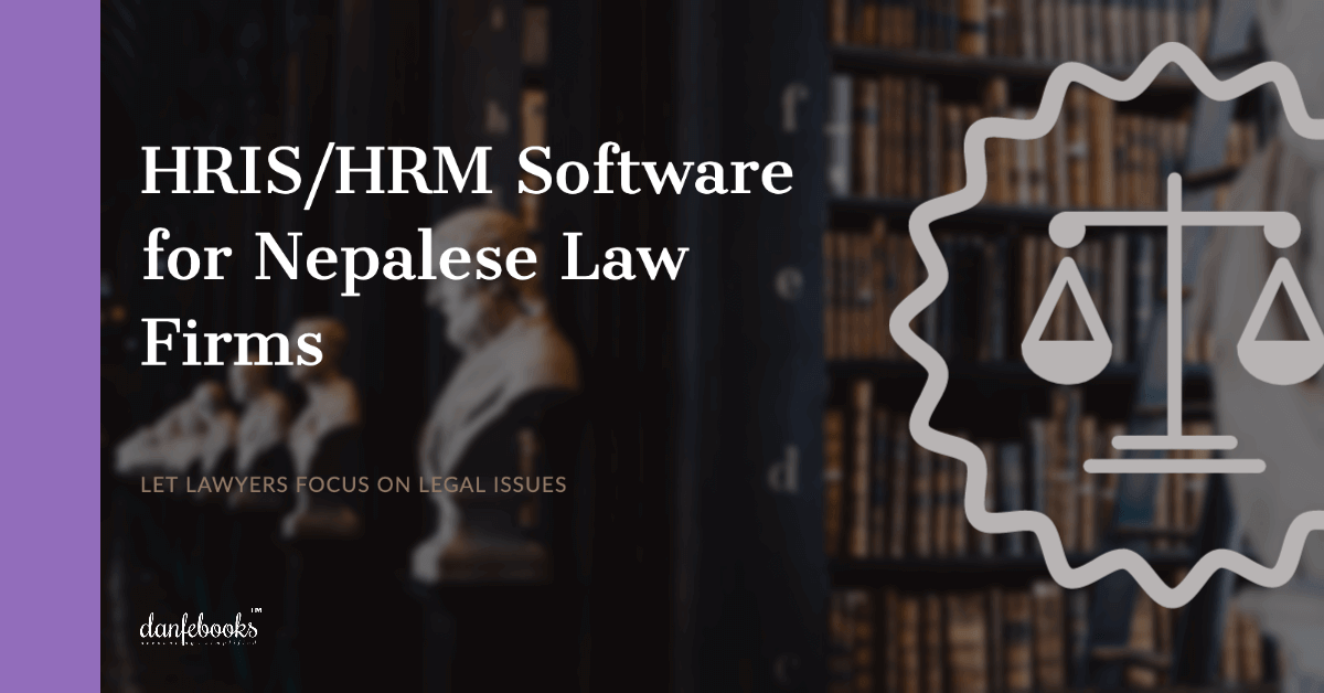 HRIS/HRM Software for Nepalese Law Firms